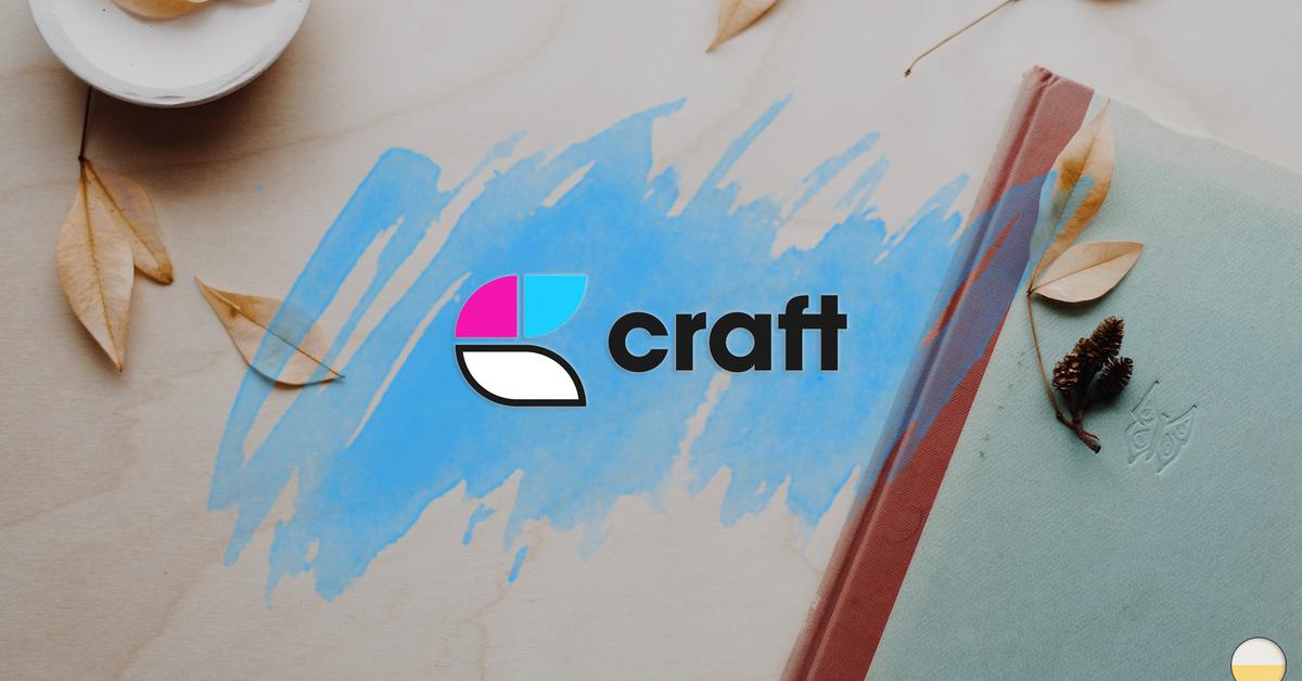 閱讀更多 Craft 相關文章