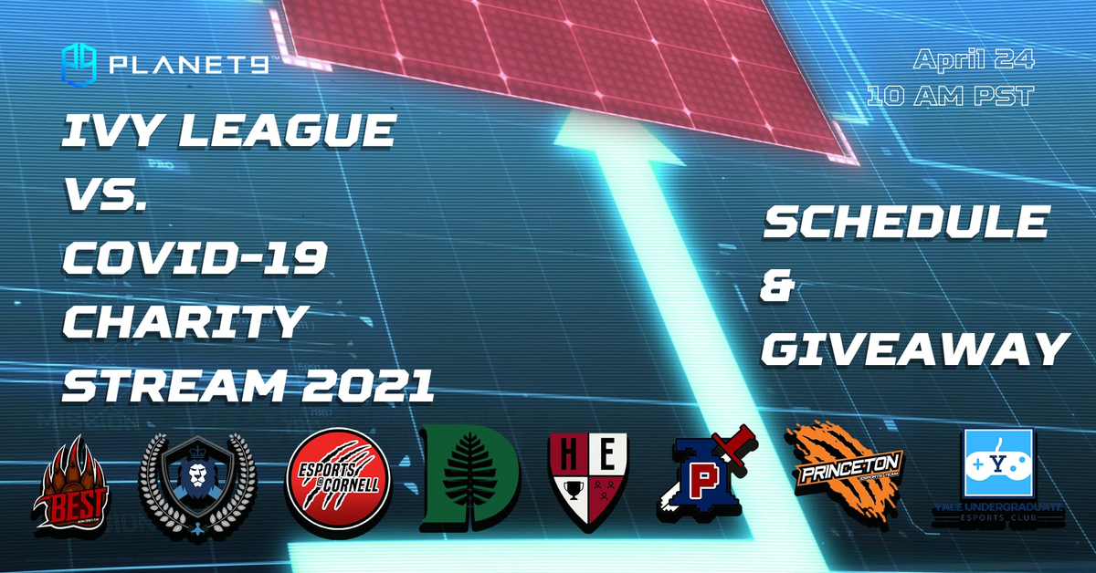 Ivy League vs. Covid-19 Charity Stream Full Schedule and Giveaway Details